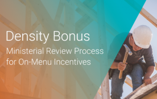 Density Bonus: ministerial review process of on menu incentives